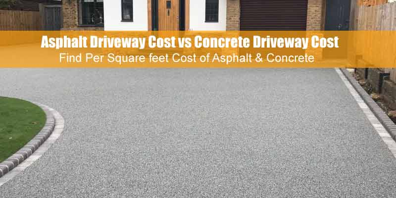 Asphalt Driveway Cost Vs Concrete Driveway Cost In 2020 Types Of