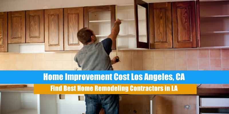home improvement cost los angeles